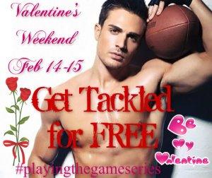 #Getting Tackled - Valentines Weekend
